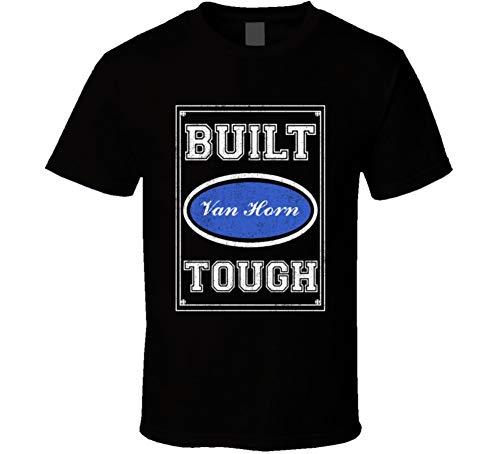 Built Van Horn Tough Strong Car Lovers Surname Family Reunion T Shirt Black