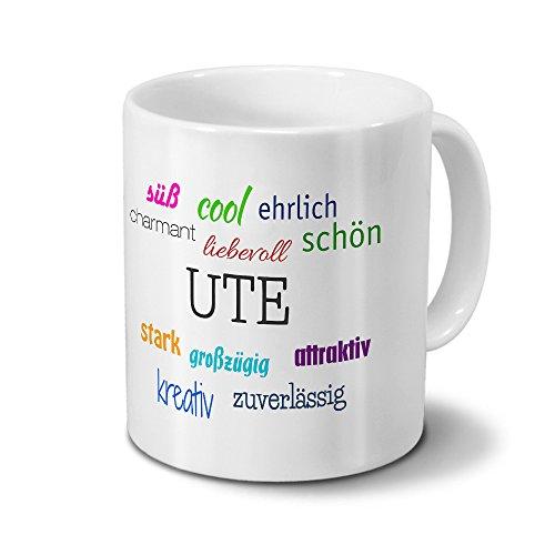 printplanet Tasse mit Namen Ute - Positive Eigenschaften von Ute - Namenstasse, Kaffeebecher, Mug, Becher, Kaffeetasse - Farbe Weiß
