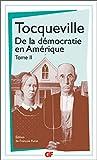 De la démocratie en Amérique, tome 2 - FLAMMARION - 16/11/1993