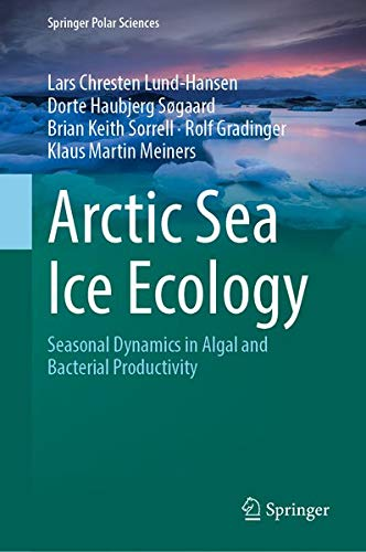 Arctic Sea Ice Ecology: Seasonal Dynamics in Algal and Bacterial Productivity