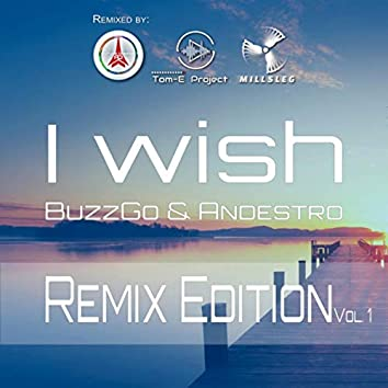 I Wish - Remix Edition, Vol. 1
