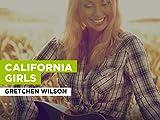 California Girls al estilo de Gretchen Wilson