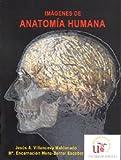 Imágenes de Anatomía Humana: 69 (Manuales Universitarios)