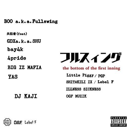 BOO a.k.a. Fullswing feat. GDX a.k.a. SHU, bay4k, 4PRIDE, BIG I'Z MAFIA & Yas