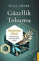 Guezellik Tohumu: Yaratimin Guecue