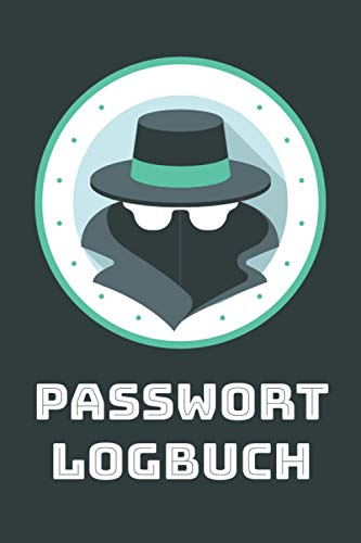 Passwort Logbuch: Passwortbuch zum Organisieren und offline Abspeichern von Zugangsdaten und Kennwörtern - Passwort Buch mit Inhaltsverzeichnis - Geschenkidee für Oma oder Opa