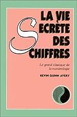 Vie Secrete Des Chiffres -La by KEVIN QUINN AVERY (July 23,1997) de KEVIN QUINN AVERY