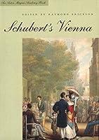 Schubert's Vienna (Aston Magna Academy Book)