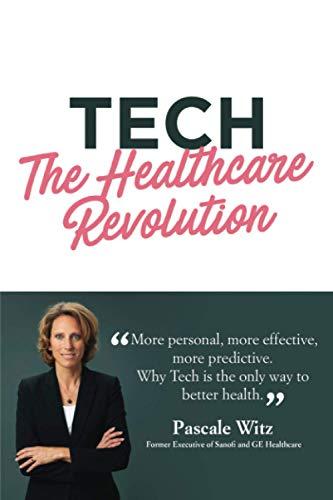 Tech: The Healthcare Revolution