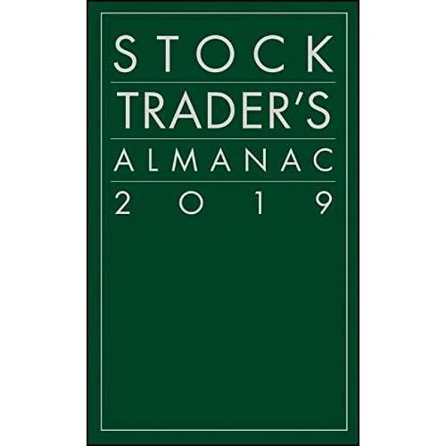 Best Stock Trading Books 2019 Amazon.com: Stock Trader's Almanac 2019 (Almanac Investor Series