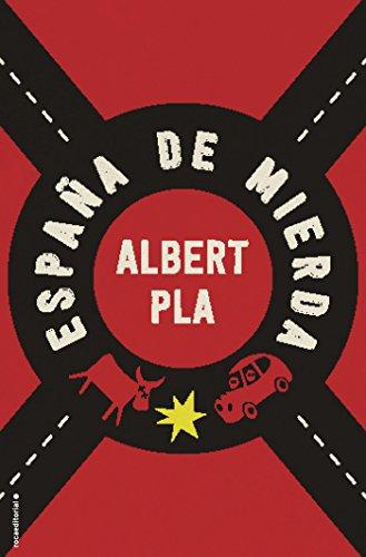 España de mierda eBook: Pla, Albert: Amazon.es: Tienda Kindle