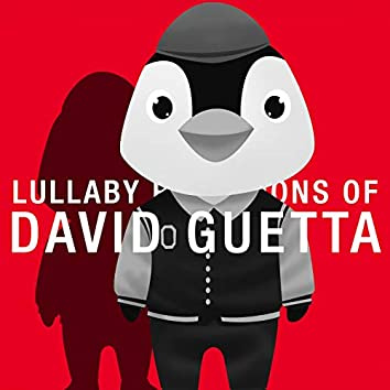 Lullaby Renditions of David Guetta