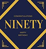 Happy 90th Birthday Guest Book (Hardcover): Happy 90th Birthday Guest book, party and birthday celebrations decor, memory book, ninety birthday, happy ... guestbook, celebration parties, message l