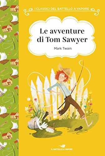 Le avventure di Tom Sawyer. Ediz. ad alta leggibilità