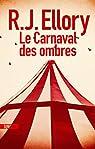 Le carnaval des ombres par Ellory