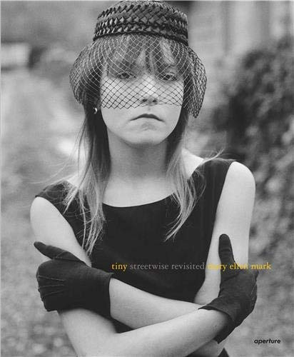 Image of Mary Ellen Mark: Tiny, Streetwise Revisited