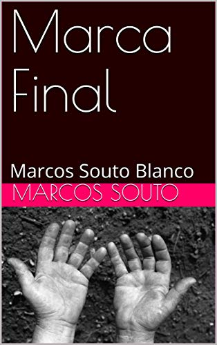 Marca Final: Marcos Souto Blanco