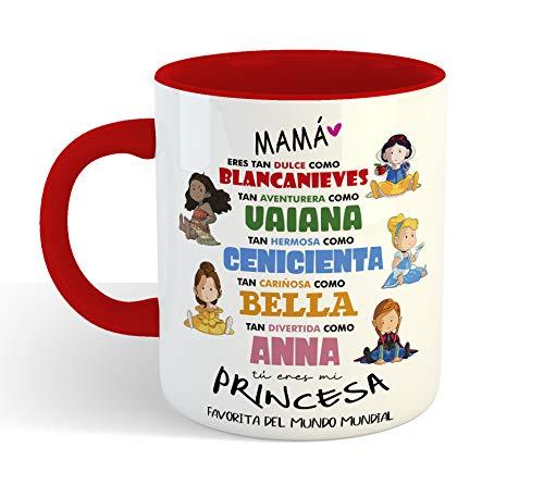 Taza Princesas Disney DIA DE LA MADRE - Taza cerámica 350ml - Frase Divertida Regalos Originales para mama dia de la madre o cumpleaños (Rojo)