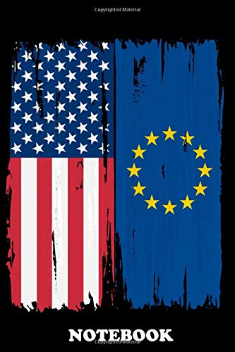 Notebook: American Europe Split Flag , Journal for Writing, College Ruled Size 6' x 9', 110 Pages
