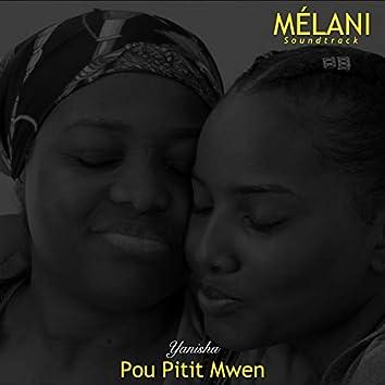 Pou Pitit Mwen (Melani)