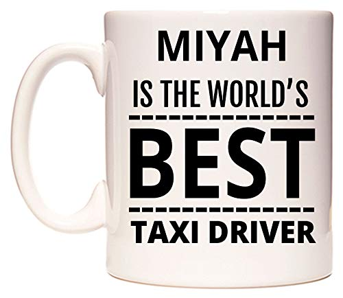 MIYAH Is The World's BEST Taxi Driver Taza por WeDoMugs®