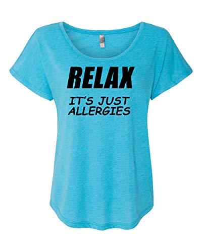 Women's Virus Funny Relax It's Just Allergies Dolman-Turquoise-XXXL