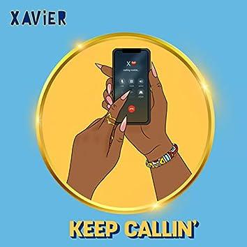 Keep Callin'
