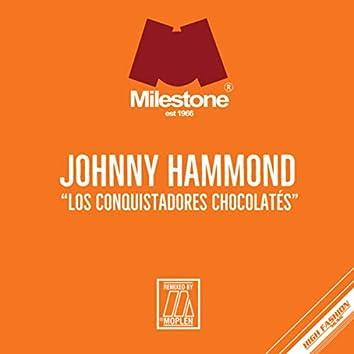 Los Conquistadores Chocolates (Moplen Remixes)