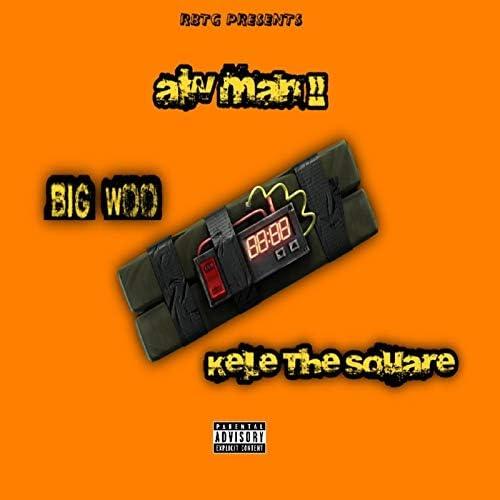 Kele the Square feat. Big Woo