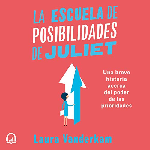 La escuela de posibilidades de Juliet [Juliet's School of Possibilities]  By  cover art