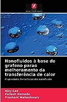 Nanofluidos à base de grafeno parao melhoramento da transferência de calor