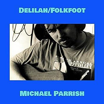 Delilah/Folkfoot