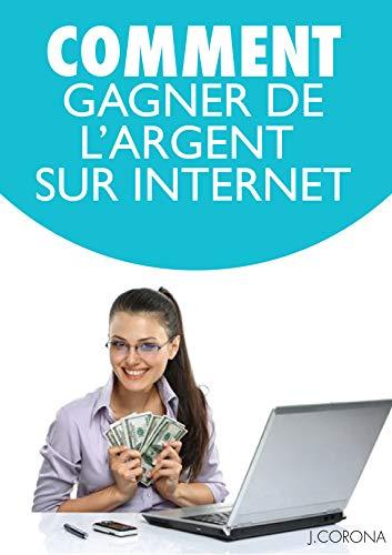 comment gagner argent sur le net