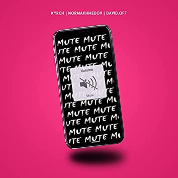 Mute (Prod. Sn Beats)