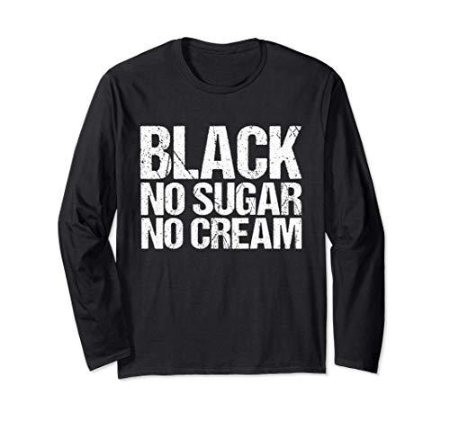 Schwarz kein Zucker keine Creme - Black History Month - Mela Langarmshirt