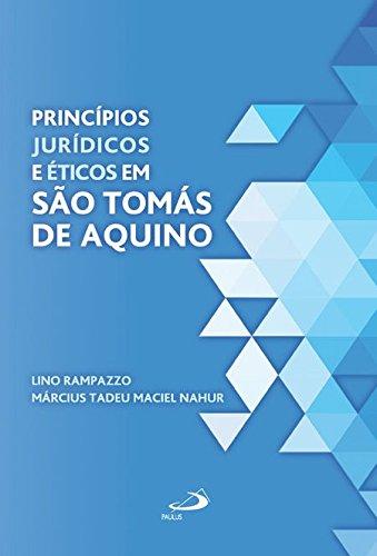 Princípios Jurídicos e éticos em São Tomás de Aquino