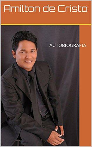 A história de um pastor : Conhecendo a trajetória de vida de um lider (Histórias de cristãos Livro 1) (Portuguese Edition)