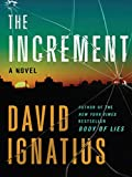 The Increment: A Novel