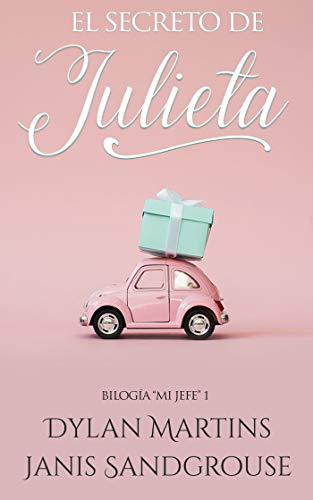 El secreto de Julieta (Mi jefe nº 1)