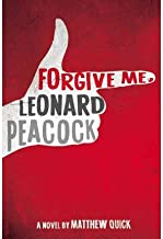By Matthew Quick - Forgive Me, Leonard Peacock