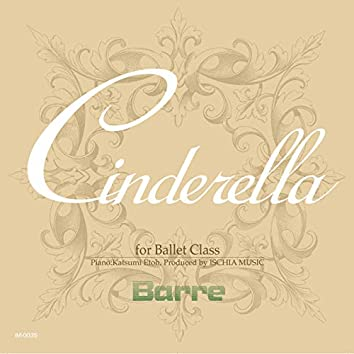 Ballet Class Music with Cindrella [Barre]