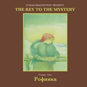 Rofinka The Key To The Mystery, Vol. 1