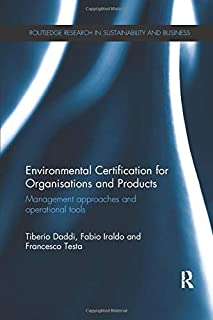 Environmental Certification for Organisations and Products: Management approaches and operational tools