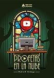Profetas en la Nube (Héroes de Papel STORIES)