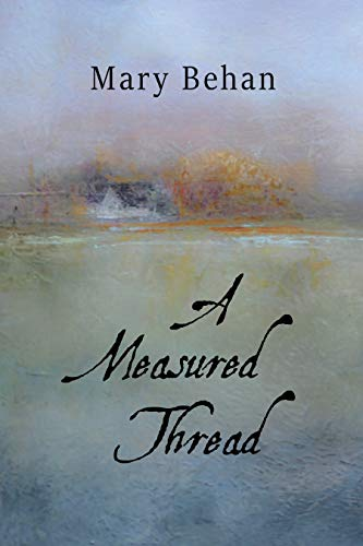 A Measured Thread by [Mary Behan]