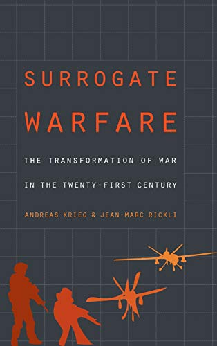 Image of Surrogate Warfare: The Transformation of War in the Twenty-First Century