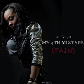 My 4th Mixtape (Pain)
