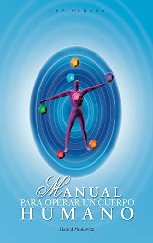 Libro: Manual Para Operar un Cuerpo Humano