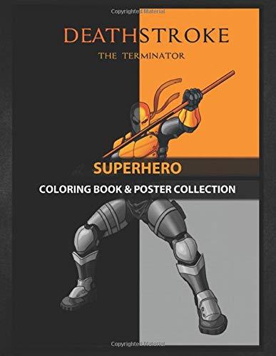 Coloring Book & Poster Collection: Superhero Deathstroke Comics