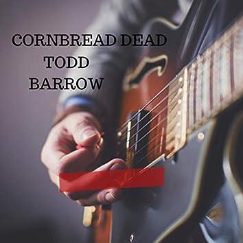 Cornbread Dead (Radio Edit)